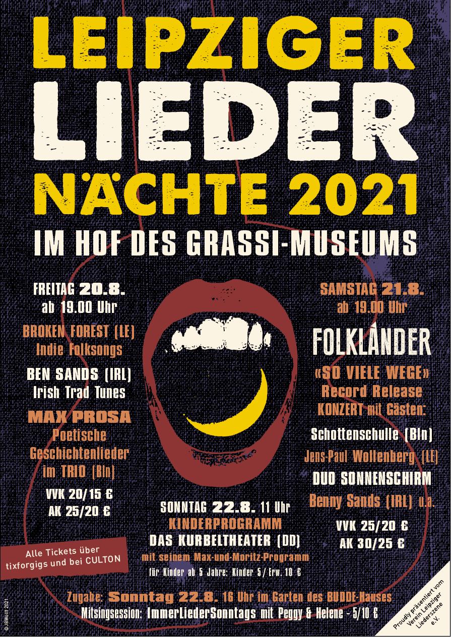 Leipziger Liedernächte: Freitags-Revue mit MAX PROSA, BEN SANDS, BROKEN FOREST